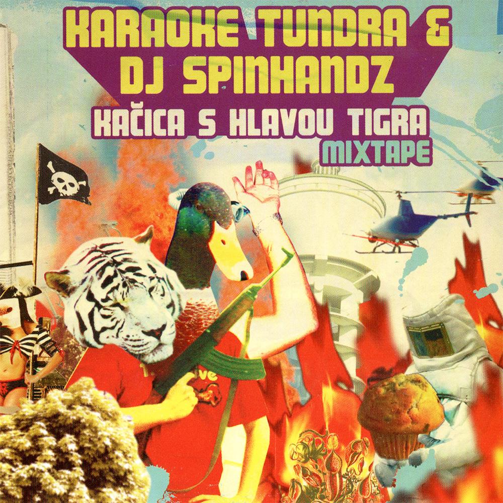 Karaoke Tundra & Dj Spinhandz – Kačica s hlavou tigra