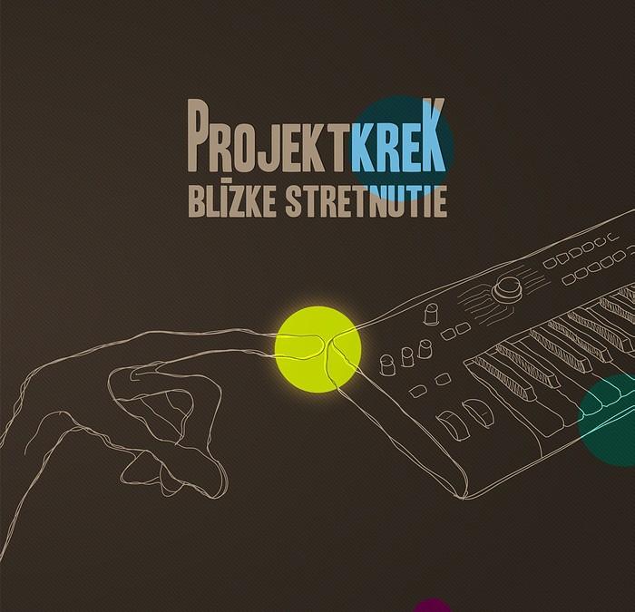 ProjektkreK – Blízke stretnutie