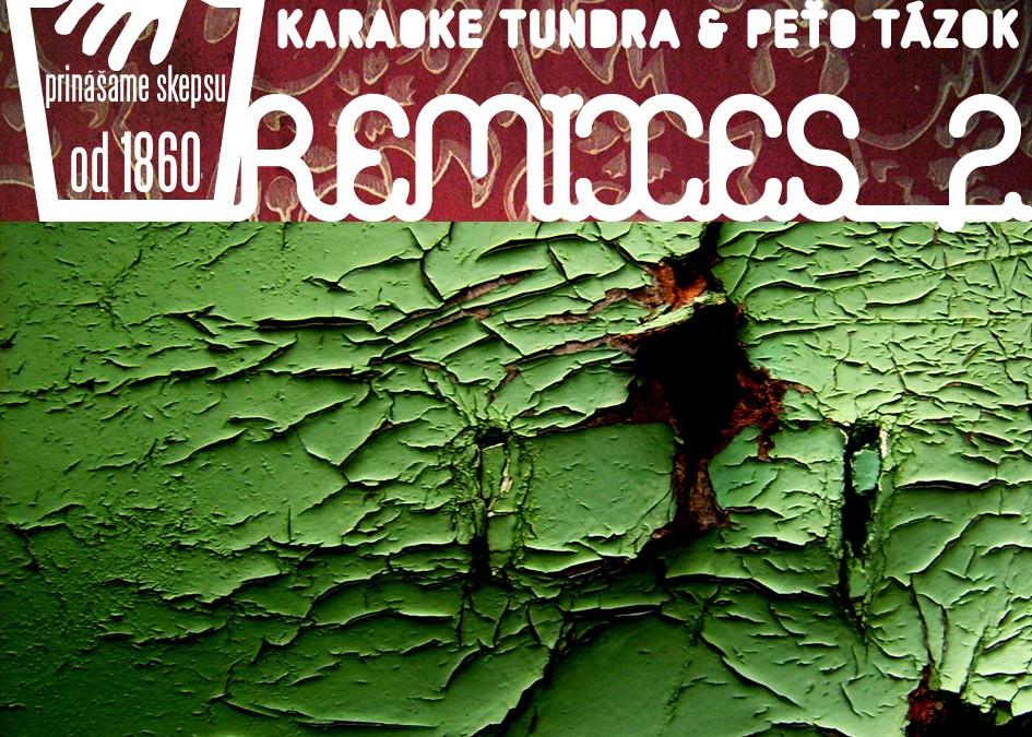 Peťo Tázok & Karaoke Tundra – Remixes 2