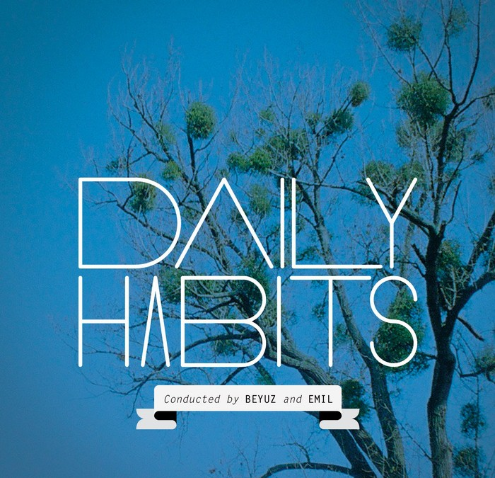 Daily Habits (Conducted by BEYUZ and EMIL)